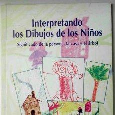 Libros de segunda mano: INTERPRETANDO LOS DIBUJOS DE LOS NIÑOS -AUDREY E. MCALLEN- EDITORIAL ANTROPOSÓFICA. (RUDOLF STEINER). Lote 121759883