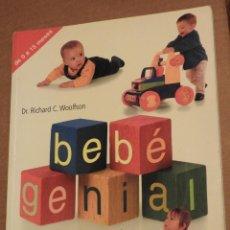 Libros de segunda mano: BEBÉ GENIAL: GUIA DE ACTIVIDADES PARA LA ESTIMULACION DE SU BEBÉ. DR RICHARD WOOLFSON. MENS SANA. Lote 121763203