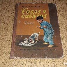 Libros de segunda mano - ANTIGUO LIBRO ESCOLAR....COSAS Y CUENTOS....HIJOS DE SANTIAGO RODRÍGUEZ... - 122440903