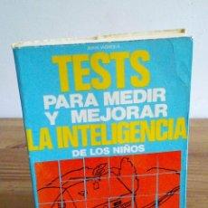 Libros de segunda mano: TESTS PARA MEDIR Y MEJORAR LA INTELIGENCIA DE LOS NIÑOS. VIGNOLA JUAN. VECCHI. 1970. Lote 122493031