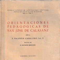 Libros de segunda mano: ORIENTACIONES PEDAGÓGICAS DE SAN JOSÉ DE CALASANZ (V. CABALLERO 1945) SIN USAR. Lote 125412615