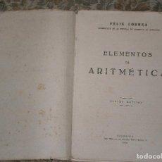 Libros de segunda mano: F1 ELEMENTOS DE ARITMETICA 1950 DECIMA EDICION FELIX CORREA. Lote 126115131