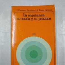 Livres d'occasion: LA ENSEÑANZA. SU TEORIA Y SU PRACTICA. - GIMENO SACRISTAN, J. PEREZ GOMEZ, A. AKAL. TDK136. Lote 126953119