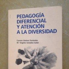 Libros de segunda mano: PEDAGOGÍA DIFERENCIAL Y ATENCIÓN A LA DIVERSIDAD (VV. AA.) UNED. Lote 127750975