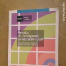 Libros de segunda mano: MÉTODOS DE INVESTIGACIÓN EN EDUCACIÓN SOCIAL (VV. AA.) UNED. Lote 127751371