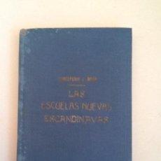 Libros de segunda mano: LAS ESCUELAS NUEVAS ESCANDINAVAS - S.-AMOR. Lote 128071915