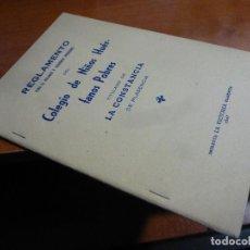 Libros de segunda mano: REGLAMENTO REGIMEN Y GOBIERNO INTERIORES COLEGIO DE NIÑOS HUERFANOS POBRES LA CONSTANCIA PLASENCA. Lote 128291367