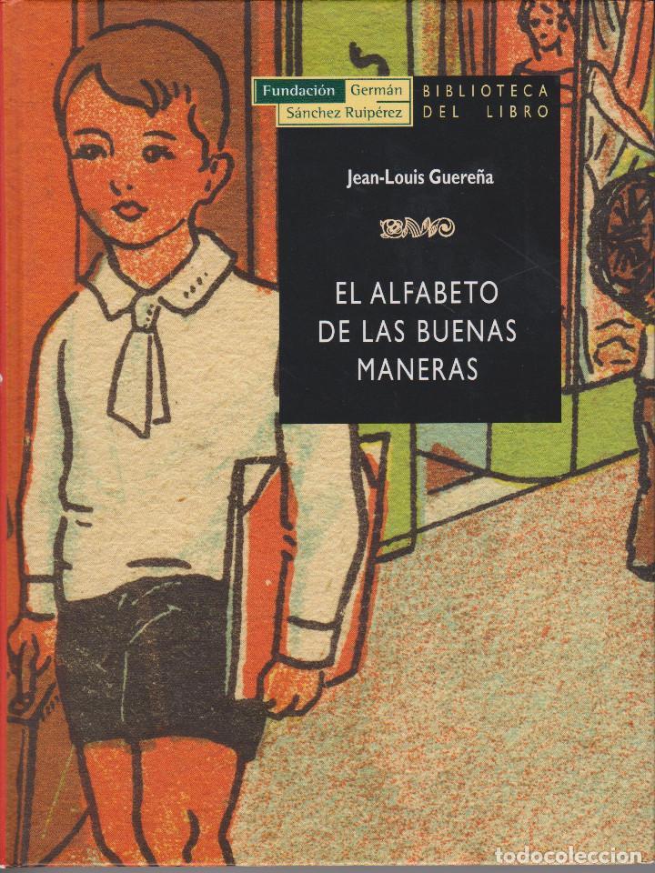 EL ALFABETO DE LAS BUENAS MANERAS. JEAN-LOUIS GUEREÑA (Libros de Segunda Mano - Ciencias, Manuales y Oficios - Pedagogía)