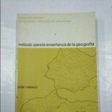 Libros de segunda mano: MÉTODO PARA LA ENSEÑANZA DE LA GEOGRAFÍA. TEIDE. UNESCO. 1969. TDK350. Lote 128859895