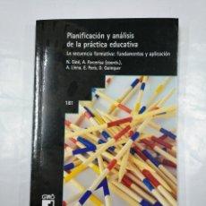 Libros de segunda mano: PLANIFICACION Y ANALISIS DE LA PRACTICA EDUCATIVA. N. GINE. A. PARCERISA. A. LLENA. E. PARIS. TDK350. Lote 128860435