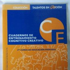 Libros de segunda mano: CUADERNOS DE ENTRENAMIENTO COGNITIVO CREATIVO 3° DE PRIMARIA. Lote 130448975