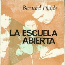 Libros de segunda mano - LA ESCUELA ABIERTA - 130812904