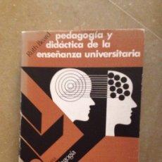 Libros de segunda mano: PEDAGOGÍA Y DIDÁCTICA DE LA ENSEÑANZA UNIVERSITARIA (RUTH BEARD). Lote 131169549