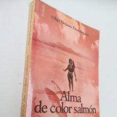 Libros de segunda mano: ALMA DE COLOR SALMÓN. OLGA BEJANO DOMÍNGUEZ. PRIMERA EDICIÓN, 2002. Lote 131374573