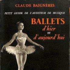 Libros de segunda mano: BALLETS D' HIER ET D' AUJOURD' HUI 5ELLCAR. Lote 131628622