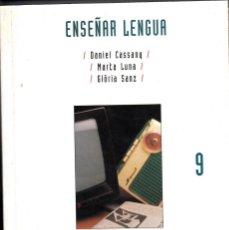 Libros de segunda mano: DANIEL CASSANY, MARTA LUNA, GLORIA SANZ. ENSEÑAR LENGUA. GRAÓ EDITORIAL, BARCELONA 1994.. Lote 131649318