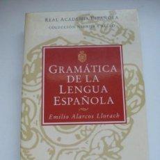 Libros de segunda mano: GRAMÁTICA DE LA LENGUA ESPAÑOLA. REAL ACADEMIA ESPAÑOLA. EMILIO ALARCOS LLORACH. ESPASA. Lote 131967626