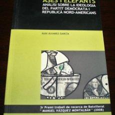 Libros de segunda mano: ASES I ELEFANTS - 3 PREMI TREBALL DE RECERCA DE BATXILLERAT MANUEL VÁZQUEZ MONTALBÁN - 2008. Lote 133008230