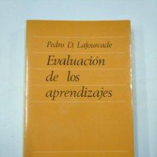 Libros de segunda mano: EVALUACIÓN DE LOS APRENDIZAJES. - PEDRO D. LAFOURCADE. EDITORIAL CINCEL. TDK352. Lote 133089034