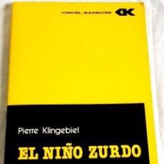 Libros de segunda mano: EL NIÑO ZURDO, DIAGNOSTICO Y TRATAMIENTO; PIERRE KLINGEBIEL / CINCEL-KAPELUSZ 1980. Lote 133199906