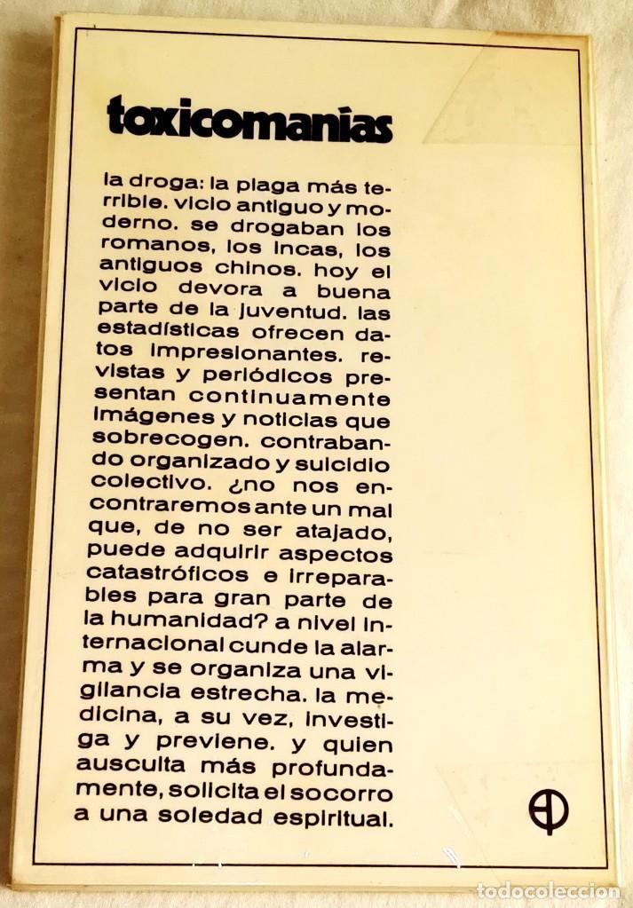 Gebrauchte Bücher: Toxicomanías, alcohol, drogas, psicodélicos, estupefacientes, yer y hoy / Ediciones Paulinas 1972 - Foto 2 - 133247446