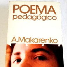 Libros de segunda mano: POEMA PEDAGÓGICO; A. MAKARENKO - PLANETA 1977. Lote 133281150