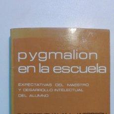 Libros de segunda mano: PYGMALION EN LA ESCUELA EXPECTATIVAS DEL MAESTRO - R. ROSENTHAL Y L. JACOBSON – MAROVA 1980 . Lote 148086776