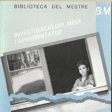 Libros de segunda mano: LIBRO - INVESTIGACIO DEL MEDI I APRENENTATGE - LLUIS M, DEL CARMEN - 1988 - EDIT. GRAO - CATALA . Lote 136732558