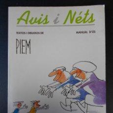 Libros de segunda mano: AVIS I NETS, MANUAL D'ÚS, (PIEM) LA CAMPANA 1993-EN CATALÁN. Lote 42260466