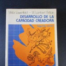 Libros de segunda mano: DESARROLLO DE LA CAPACIDAD CREADORA, (V. LOWENFELD Y W. LAMBERT BRITTAIN), KAPELUSZ 1984. Lote 139503058