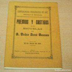 Libros de segunda mano: PREMIOS Y CASTIGOS EN LAS ESCUELAS POR PEDRO ARNÓ BAUSAS - REPRODUCCIÓN 1996. Lote 139755482