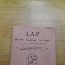 Libros de segunda mano: MÉTODO GRADUADO DE SOLFEO «LAZ» LIBRO I. Lote 140085582