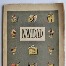 Libros de segunda mano: NAVIDAD. SECCIÓN FEMENINA DE FALANGE ESPAÑOLA TRADICIONALISTA Y DE LAS J.O.N.S. MADRID, 1944. Lote 140166274