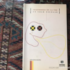 Libros de segunda mano: TRASTORNOS DE LA VOZ EN EDAD ESCOLAR. INÉS BUSTOS. Lote 140199002