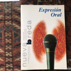 Libros de segunda mano: EXPRESIÓN ORAL. NUEVA BRENDA. IGNASI GARCÍA. Lote 140199012