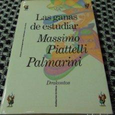 Libros de segunda mano: LAS GANAS DE ESTUDIAR - MASSIMO PIATTELLI PALMARINI - EDITORIAL CRITICA 1992. Lote 140220642