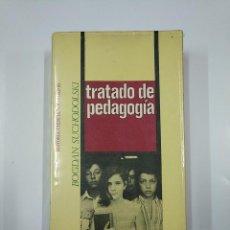 Libros de segunda mano: TRATADO DE PEDAGOGÍA. - BOGDAN SUCHODOLSKI. TDK355. Lote 140385962