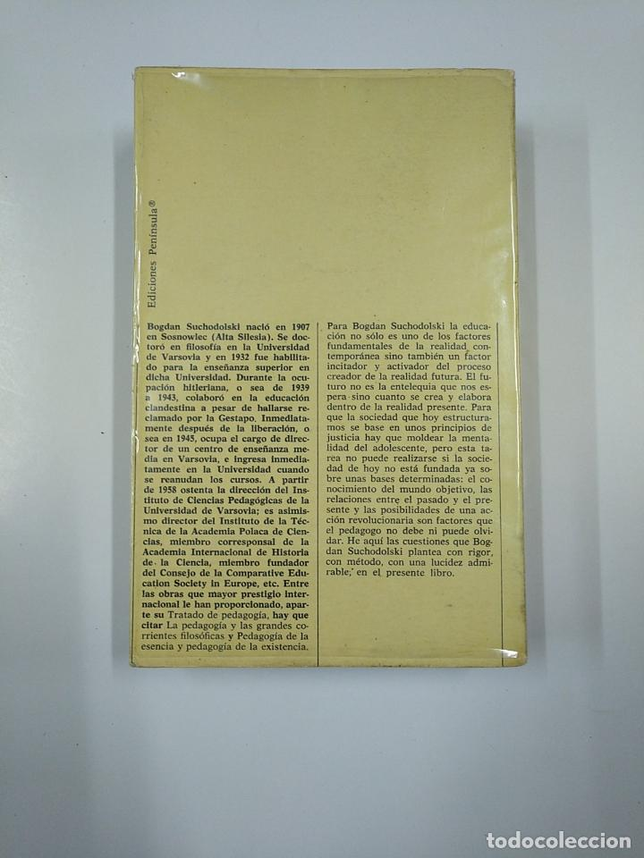 Libros de segunda mano: TRATADO DE PEDAGOGÍA. - BOGDAN SUCHODOLSKI. TDK355 - Foto 2 - 140385962