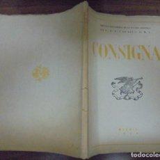 Libros de segunda mano: CONSIGNA REVISTA PEDAGOGICA DE LA SECCIÓN FEMENINA DE F.E.T. Y DE LAS J.O.N.S MADRID OCTUBRE 1945 . Lote 140464966