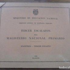 Libros de segunda mano: TERCER ESCALAFON DEL MAGISTERIO NACIONAL PRIMARIO MAESTROS TERCER FOLLETO MADRID 1946 . Lote 140466482