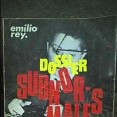 Libros de segunda mano: DOSSIER SUBNOR-MALES (SUBNORMALES). EMILIO REY. EDUCACION ESPECIAL/DISCAPACIDAD. ALAMEDA 1973. PARA. Lote 140627762