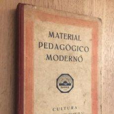 Libros de segunda mano: MATERIAL PEDAGÓGICO MODERNO CULTURA MADRID 1934. Lote 140881910