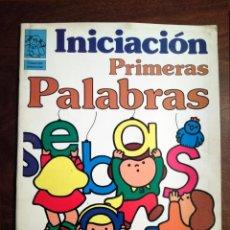 Libros de segunda mano: LIBRO INICIACIÓN MIS PRIMERAS PALABRAS CELDITOR 5-6 AÑOS 1985 NUEVO. Lote 140913182