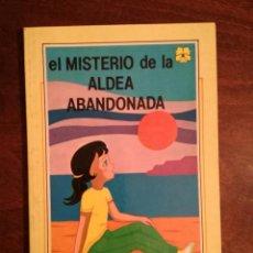 Libros de segunda mano: EL MISTERIO DE LA ALDEA ABANDONADA EL TINTERO MÁGICO AMARILLA B. BOTIA 1986 LIBRO JUVENIL EUROPA . Lote 140914454