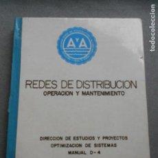 Libros de segunda mano: REDES DE DISTRIBUCION. OPERACION Y MANTENIMIENTO. ACUEDUCTOS Y ALCANTARILLADOS.. Lote 141095162