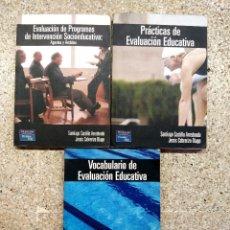 Libros de segunda mano: EVALUACIÓN DE PROGRAMAS DE INTERVENCIÓN SOCIOEDUCATIVA; PRÁCTICAS EVALUACIÓN EDUCATIVA; VOCABULARIO. Lote 141225234