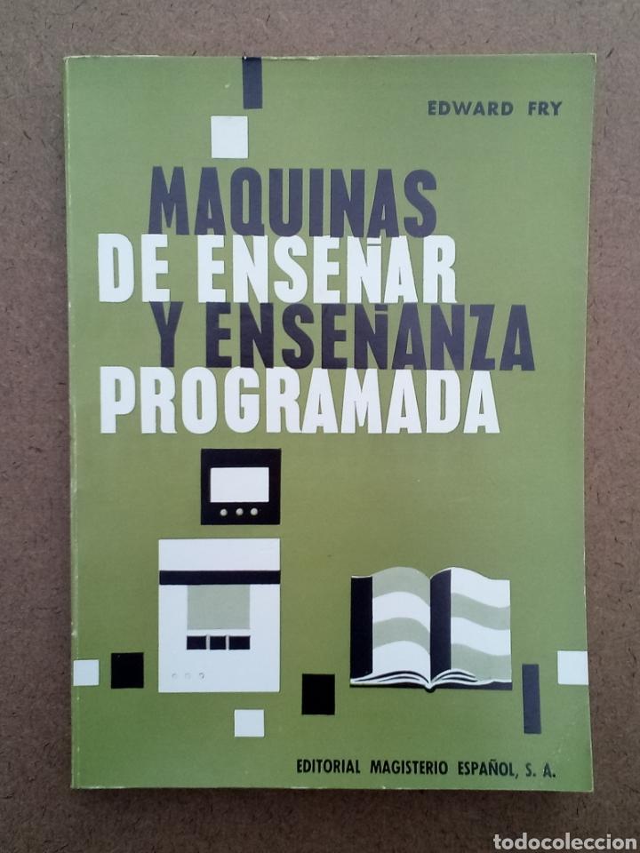 LIBRO MÁQUINAS DE ENSEÑAR Y ENSEÑANZA PROGRAMADA (Libros de Segunda Mano - Ciencias, Manuales y Oficios - Pedagogía)