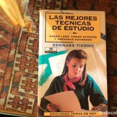 Libros de segunda mano: LAS MEJORES TÉCNICAS DE ESTUDIO. BERNABÉ TIERNO. Lote 142936589