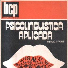 Libros de segunda mano: PSICOLINGUISTICA APLICADA. A-PED-701. Lote 143455542