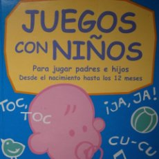 Libros de segunda mano: JUEGOS CON NIÑOS PARA JUGAR PADRES E HIJOS CEAC 2001 . Lote 143795610